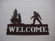 Sasquatch WELCOME sign